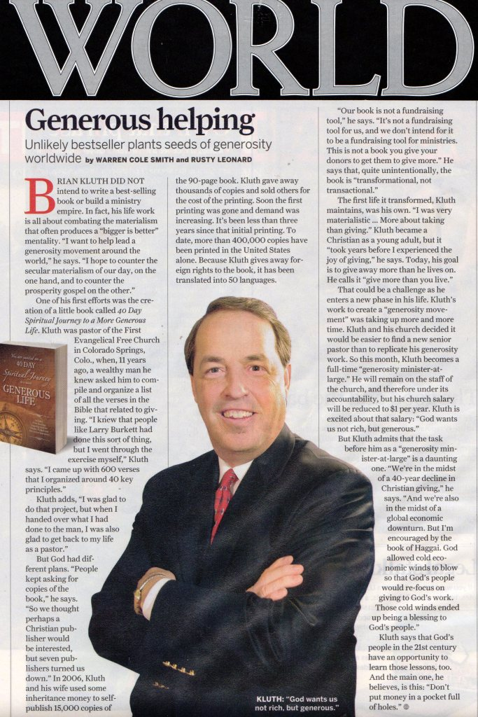 world magazine feature story talks about 40 day generous life book and dr brian kluth becomes generosity minister at large